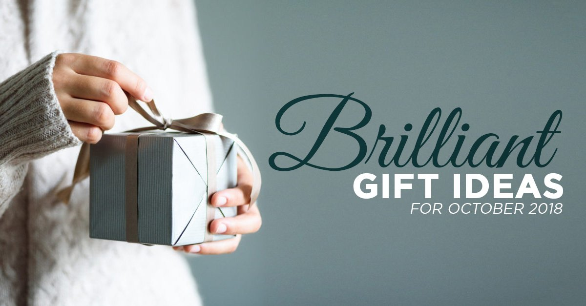 Brilliant-Gift-Ideas-for-October-2018