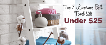 Top 7 Bath Towel Sets Under $25 on Amazon
