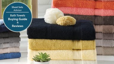 Bath Towels Buying Guide and Reviews